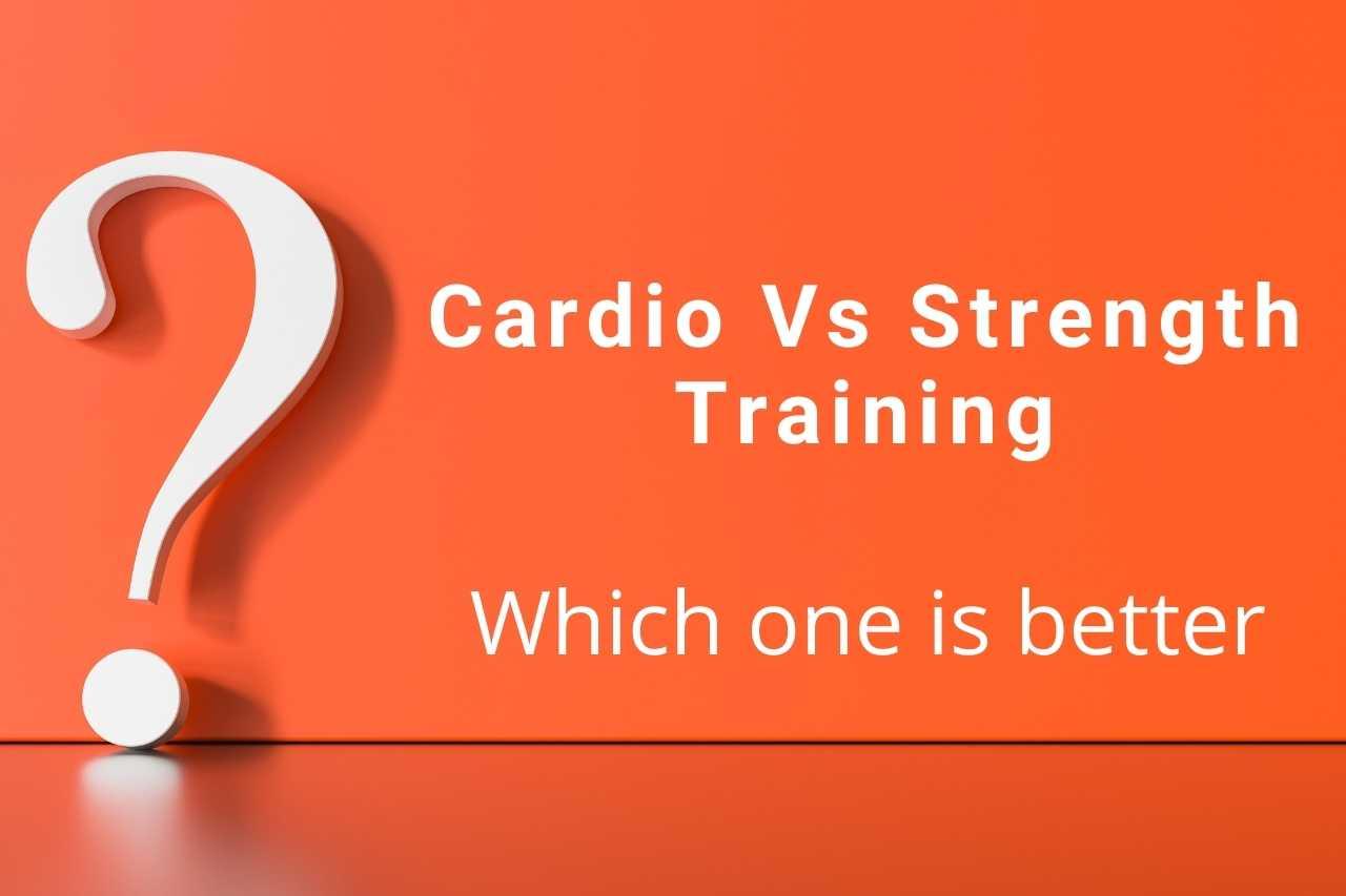 Cardio vs strength training